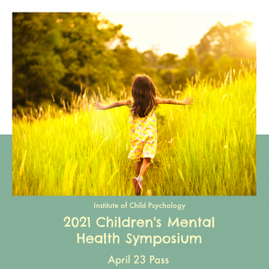 Online Children's Mental Health Symposium – Friday, Apr 23 (CAD)